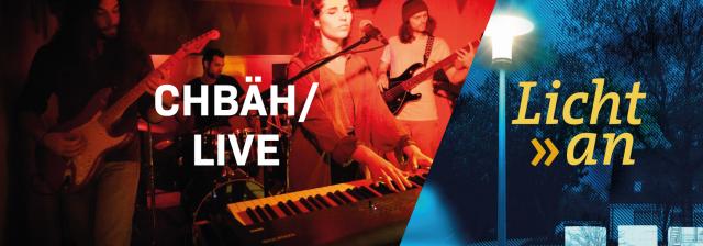 10 Jahre Licht an – CHBÄH live